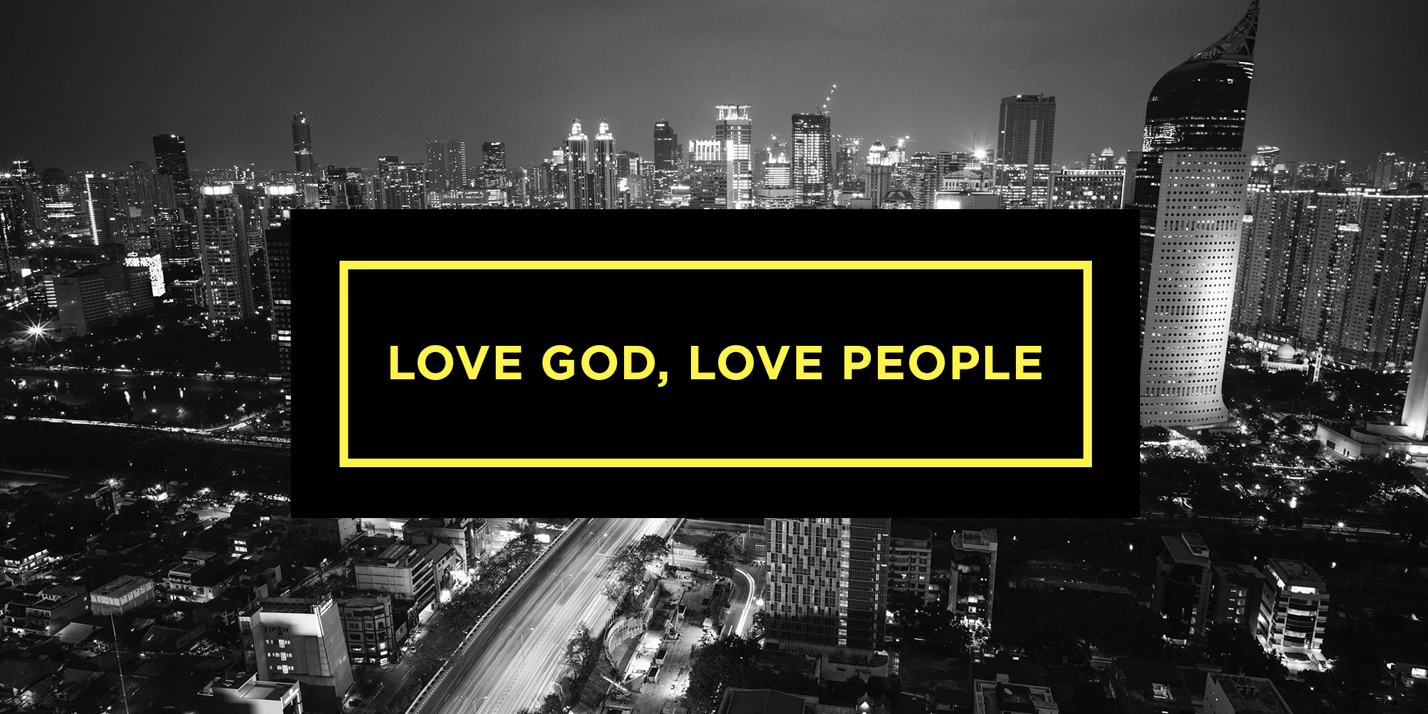 Love God, Love People W2 | A Reflective Love