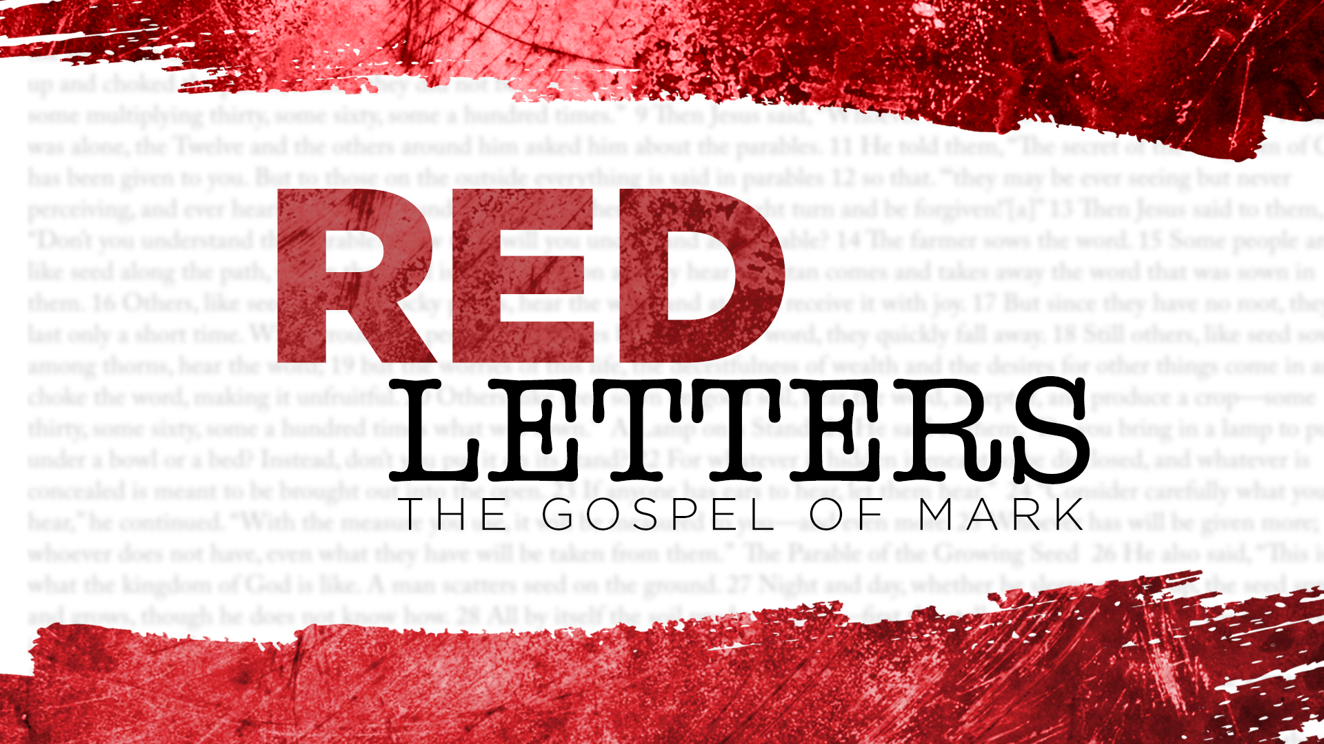 Red Letters: The Gospel of Mark W10 | Salt of Jesus